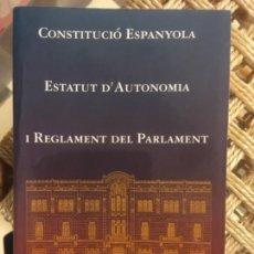 Libros de segunda mano: CONSTITUCIO ESPANYOLA, ESTATUT D´AUTONOMIA I REGLAMENT DEL PARLAMENT DE LES ILLES BALEARS. Lote 142133086