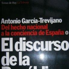 Libros de segunda mano: EL DISCURSO DE LA REPUBLICA ANTONIO GARCIA TREVIJANO LA TRIBUNA 1994. Lote 148172877