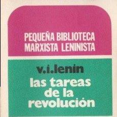 Libros de segunda mano: LAS TAREAS DE LA REVOLUCIÓN - LENIN, V.I. 1973 (BUENOS AIRES). Lote 142385538