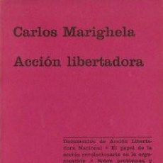 Libros de segunda mano: ACCIÓN LIBERTADORA - MARIGHELA, CARLOS 1970 (PARIS). Lote 142387446
