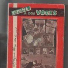 Libros de segunda mano: ESPAÑA A DOS VOCES. JOAQUÍN PÉREZ MADRIGAL.. Lote 142575925