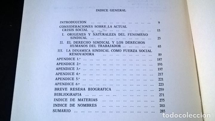 Libros de segunda mano: LA VERDAD SOBRE EL SINDICALISMO: DIALECTICA SINDICAL. ALBERTO PEDEMONTE OLIVER. 1969 PRIMERA EDICION - Foto 3 - 142667422