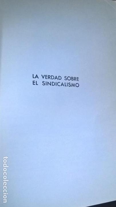 Libros de segunda mano: LA VERDAD SOBRE EL SINDICALISMO: DIALECTICA SINDICAL. ALBERTO PEDEMONTE OLIVER. 1969 PRIMERA EDICION - Foto 4 - 142667422