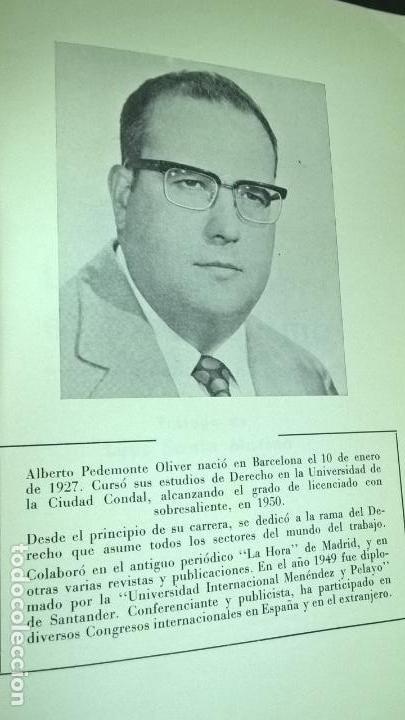 Libros de segunda mano: LA VERDAD SOBRE EL SINDICALISMO: DIALECTICA SINDICAL. ALBERTO PEDEMONTE OLIVER. 1969 PRIMERA EDICION - Foto 5 - 142667422