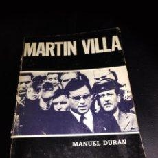 Libros de segunda mano: MARTIN VILLA / MANUEL DURAN / HORDAGO. Lote 142703446