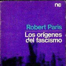 Libros de segunda mano: ROBERT PARIS : LOS ORIGENES DEL FASCISMO (PENINSULA, 1969). Lote 142877586