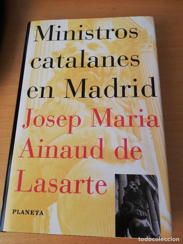 MINISTROS CATALANES EN MADRID (JOSEP MARIA AINAUD DE LASARTE) PLANETA (Libros de Segunda Mano - Pensamiento - Política)