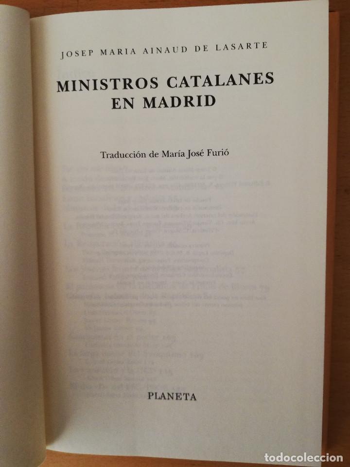 Libros de segunda mano: MINISTROS CATALANES EN MADRID (JOSEP MARIA AINAUD DE LASARTE) PLANETA - Foto 2 - 142957826