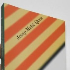Libros de segunda mano: NACIONALISME I CONSTITUCIÓ - JOSEP MELIÀ QUES. Lote 143632718