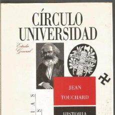 Libros de segunda mano: JEAN TOUCHARD. HISTORIA DE LAS IDEAS POLITICAS II. CIRCULO DE LECTORES. Lote 143834134
