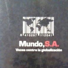 Libros de segunda mano: MUNDO S.A. VOCES CONTRA LA GLOBALIZACION DE SUSAN GEORGE Y OTROS (LA TEMPESTAD). Lote 144262494