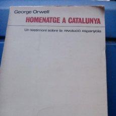 Libros de segunda mano: HOMENATGE A CATALUNYA. Lote 144305714