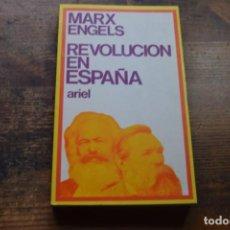 Libros de segunda mano: REVOLUCION EN ESPAÑA, MARX, ENGELS, ARIEL, 1973. Lote 144314330