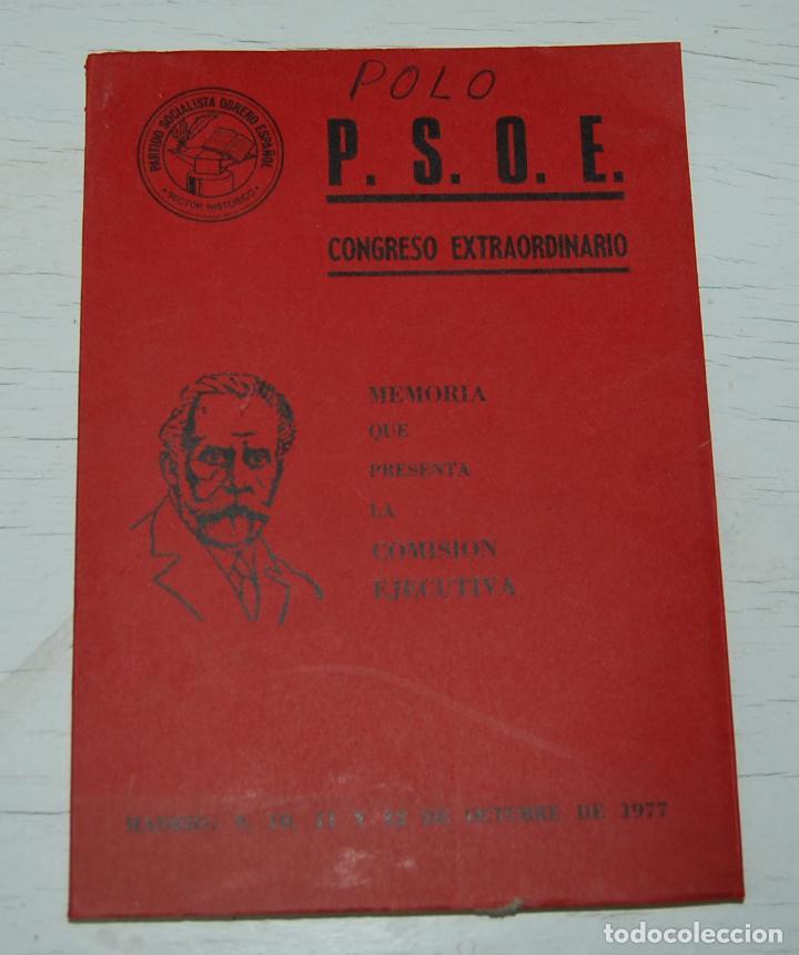 LIBRO MEMORIA PSOE CONGRESO EXTRAORDINARIO OCTUBRE 1977 MADRID (Libros de Segunda Mano - Pensamiento - Política)