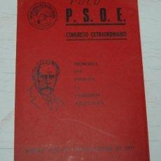Libros de segunda mano - LIBRO MEMORIA PSOE CONGRESO EXTRAORDINARIO OCTUBRE 1977 MADRID - 144587022
