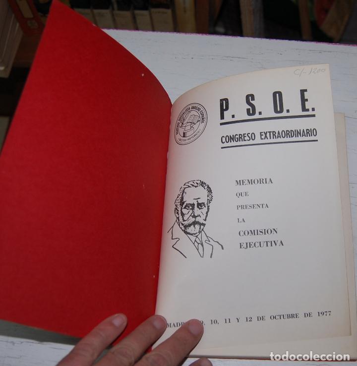 Libros de segunda mano: LIBRO MEMORIA PSOE CONGRESO EXTRAORDINARIO OCTUBRE 1977 MADRID - Foto 2 - 144587022