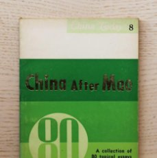 Libros de segunda mano: CHINA AFTER MAO. A COLLECTION OTOPICAL ESSAYS BY THE EDITORS OF BEIJING REVIEW - V.V.A.A. / WENMING,. Lote 144855838