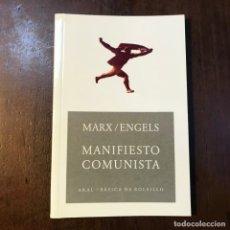 Libros de segunda mano: MANIFIESTO COMUNISTA - MARX; ENGELS. Lote 144966853