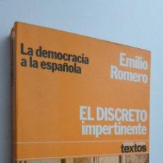 Libros de segunda mano: EL DISCRETO IMPERTINENTE - ROMERO, EMILIO. Lote 145061330