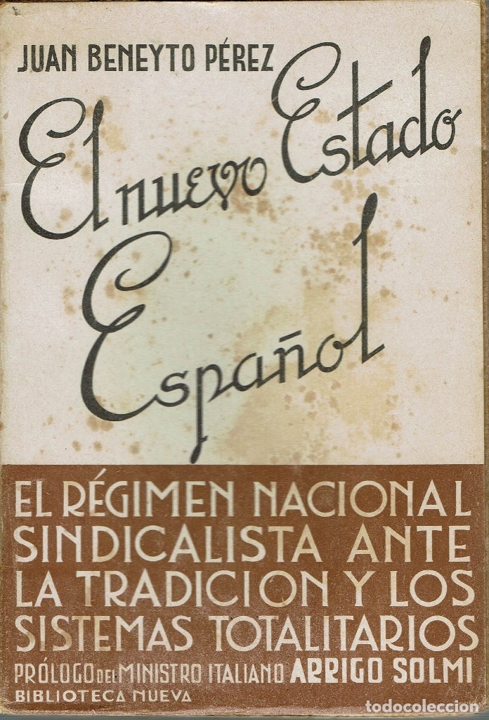 Resultado de imagen de El nuevo Estado Español, El régimen nacional sindicalista ante la tradición y los sistemas totalitarios,