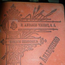 Libros de segunda mano - Socialismo y anarquismo: La encíclica de nuestro padre León XIII, Antonio Vicent, 1895 - 145639866