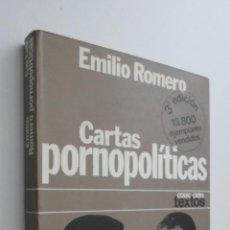 Libros de segunda mano: CARTAS PORNOPOLÍTICAS - ROMERO, EMILIO. Lote 145671966