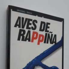 Libri di seconda mano: AVES DE RAPPIÑA - MOTA HERVÁS, JESÚS. Lote 145723558