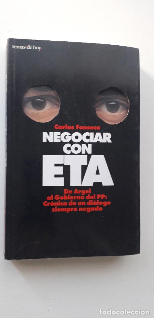 NEGOCIAR CON ETA - CARLOS FONSECA (Libros de Segunda Mano - Pensamiento - Política)