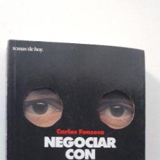 Libros de segunda mano - NEGOCIAR CON ETA - CARLOS FONSECA - 145840090