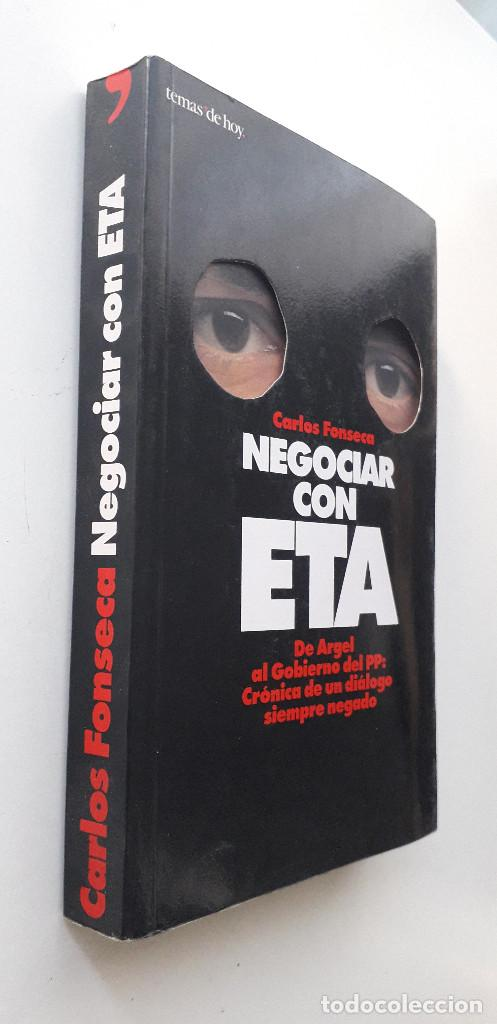Libros de segunda mano: NEGOCIAR CON ETA - CARLOS FONSECA - Foto 2 - 145840090