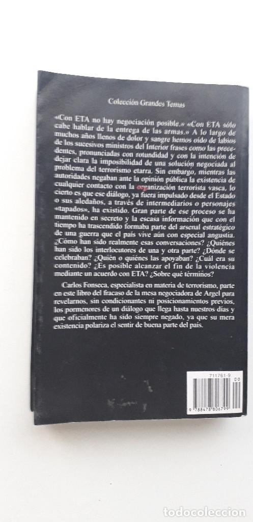 Libros de segunda mano: NEGOCIAR CON ETA - CARLOS FONSECA - Foto 3 - 145840090