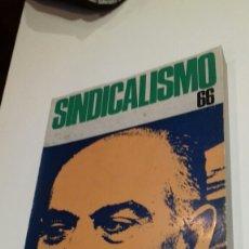 Libros de segunda mano: SINDICALISMO 66. ORGANIZACION SINDICAL ESPAÑOLA. Lote 146556314
