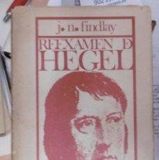 Livros em segunda mão: FINDLAY, JN: REEXAMEN DE HEGEL.. Lote 146977730