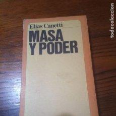 Libros de segunda mano: MASA Y PODER- ELIAS CANETTI.. Lote 147179210