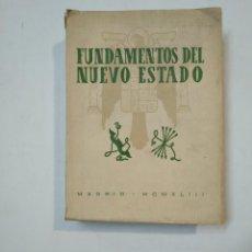 Libros de segunda mano: FUNDAMENTOS DEL NUEVO ESTADO. 1943. EDICIONES DE LA VICESECRETARIA DE EDUCACION POPULAR. TDK359. Lote 147471578