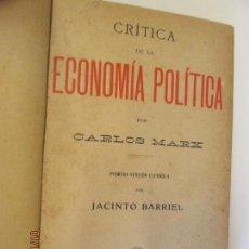 Libros de segunda mano: CRITICA DE LA ECONOMÍA POLÍTICA - CARLOS MARX- PRIMERA VERSIÓN ESPAÑOLA POR JACINTO BARRIEL. . Lote 147653774