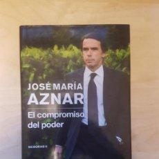 Libros de segunda mano - EL COMPROMISO DEL PODER. JOSE MARIA AZNAR EDITORIAL PLANETA - MEMORIAS II. PLANETA - 147851846