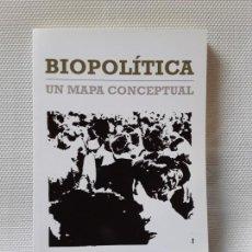 Libros de segunda mano: LAURA BAZZICALUPO - BIOPOLÍTICA. UN MAPA CONCEPTUAL (MELUSINA, 2016). Lote 147995230