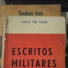 Libros de segunda mano: MAO TSE TUNG: ESCRITOS MILITARES (BUENOS AIRES, 1972). Lote 148080022