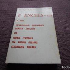 Libros de segunda mano: SOZIALISMOAREN AURRERABIDEA UTOPIATIK ZIENTZIARA ETA LUDWIG FEUERBACH ETA ALEMAN FILOSOFIA. Lote 148173198