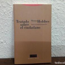 Libros de segunda mano: TRATADO SOBRE EL CIUDADANO POR THOMAS HOBBES . Lote 148186582