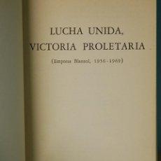 Libros de segunda mano: LMV - LUCHA UNIDA, VICTORIA PROLETARIA. (EMPRESA BLANSOL. 1956-1969). SAPERE EDIZIONI. 1972.. Lote 148188274