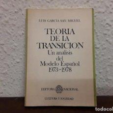 Libros de segunda mano: TEORÍA DE LA TRANSICIÓN. POR LUÍS GARCÍA SAN MIGUEL . Lote 148192226
