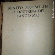 Libros de segunda mano: LA DOCTRINA DEL FASCISMO, BENITO MUSSOLINI, ED. USI. Lote 148195134