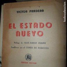 Libros de segunda mano: EL ESTADO NUEVO, VÍCTOR PRADERA, ED. CULTURA ESPAÑOLA, 1941. Lote 148198298