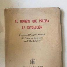 Libros de segunda mano: EL HOMBRE QUE PRECISA LA REVOLUCIÓN. Lote 148464926