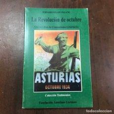 Libros de segunda mano: LA REVOLUCIÓN DE OCTUBRE. QUINCE DÍAS DE COMUNISMO LIBERTARIO - FERNANDO SOLANO PALACIO. ANARQUISMO. Lote 148312085
