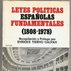 Libros de segunda mano: LEYES POLÍTICAS ESPAÑOLAS FUNDAMENTALES ( 1808 - 1978) ENRIQUE TIERNO GALVAN . Lote 148553878