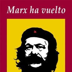 Libros de segunda mano: MARX HA VUELTO / DANIEL BENSAÏD / EDHASA, 2012 / 223 PÁGINAS. Lote 148616690