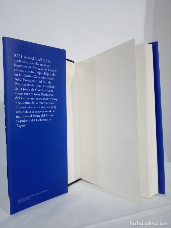 Libros de segunda mano: LIBRO (OCHO AÑOS DE GOBIERNO) FIRMADO Y DEDICADO POR EL EX PRESIDENTE ESPAÑOL JOSÉ MARÍA AZNAR - Foto 5 - 148702518